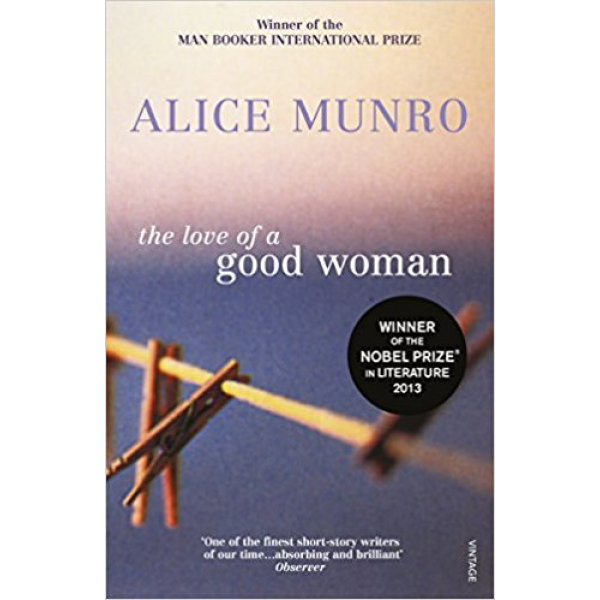 Alice Munro | The Love Of A Good Woman 1