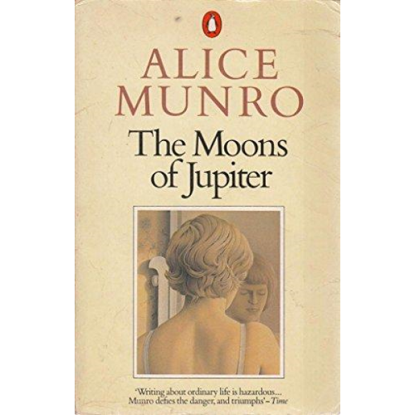 Alice Munro | The Moons Of Jupiter And Other Stories 1