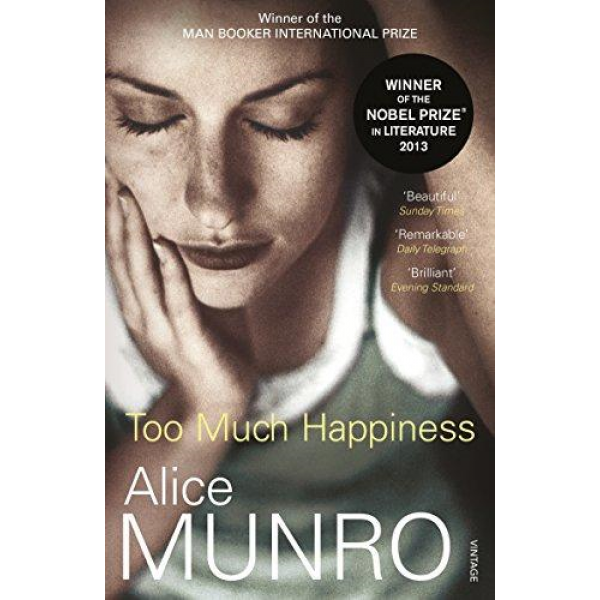 Alice Munro | Too Much Happiness 1