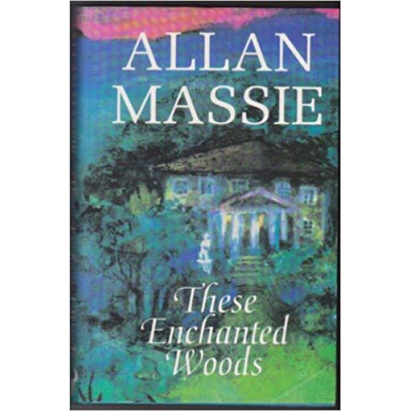Allan Massie | These Enchanted Woods 1