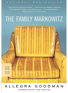 Allegra Goodman | The Family Markowitz
