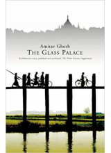 Amitav Ghosh | The Glass Palace