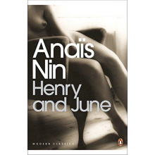 Anais Nin | Henry And June