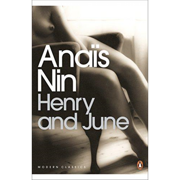 Anais Nin   Henry And June 1