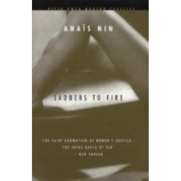 Anais Nin | Ladders to Fire 1