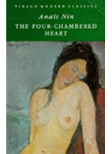 Anais Nin | The Four-Chambered Heart