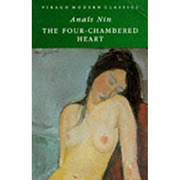 Anais Nin | The Four-Chambered Heart 1