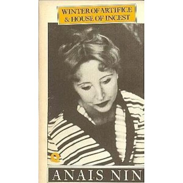 Anais Nin | Winter Artifice 1