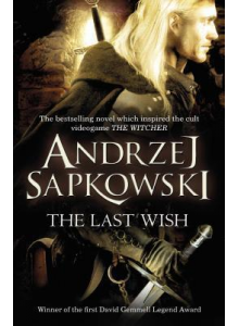 Andrzej Sapkowski | The Last Wish