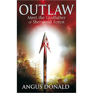 Angus Donald   Outlaw