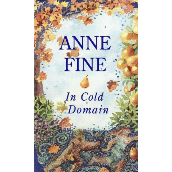 Anne Fine | In Cold Domain 1