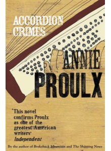 Annie Proulx | Accordion Crimes