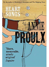 Annie Proulx | Heart Songs