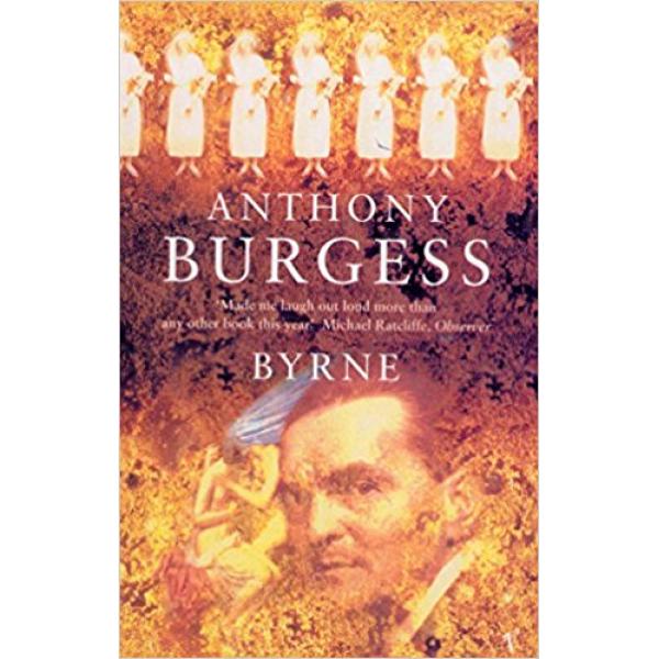 Anthony Burgess | Byrne 1