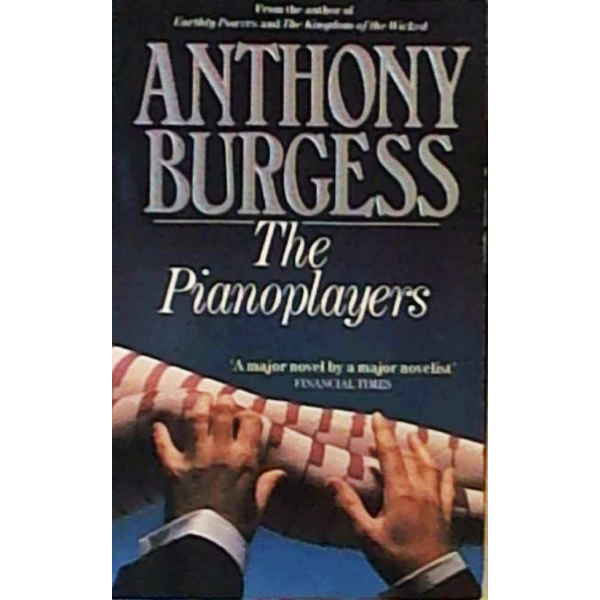 Anthony Burgess | The Pianoplayers 1