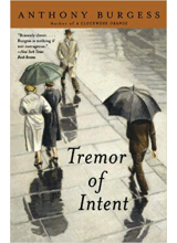 Anthony Burgess | Tremor of Intent