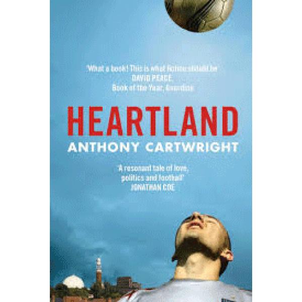 Anthony Cartwright   Heartland 1