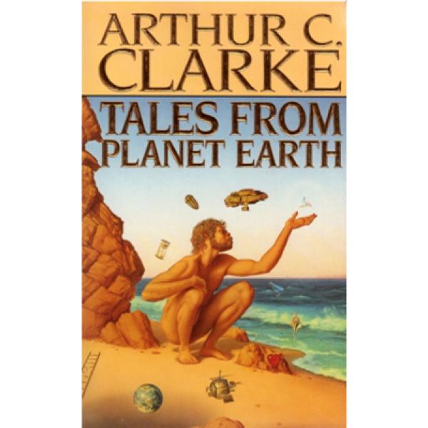 Arthur C Clarke | Tales From Planet Earth 1