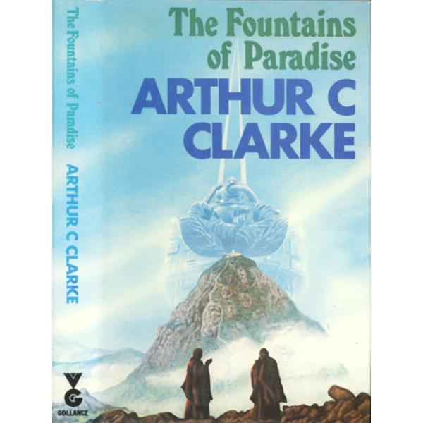 Arthur C Clarke | The Fountains Of Paradise 1