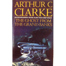 Arthur C Clarke | The Ghost From The Grand Banks