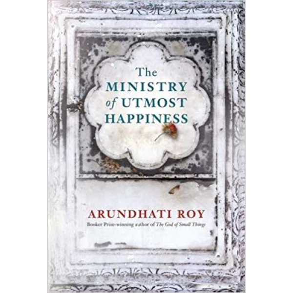 Arundhati Roy | The Ministry of Utmost Happiness 1