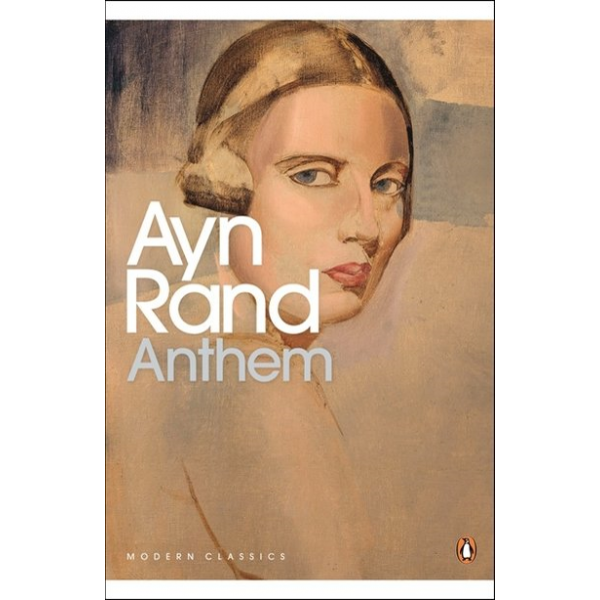 Ayn Rand | Anthem 1