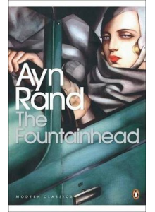 Ayn Rand | The Fountainhead