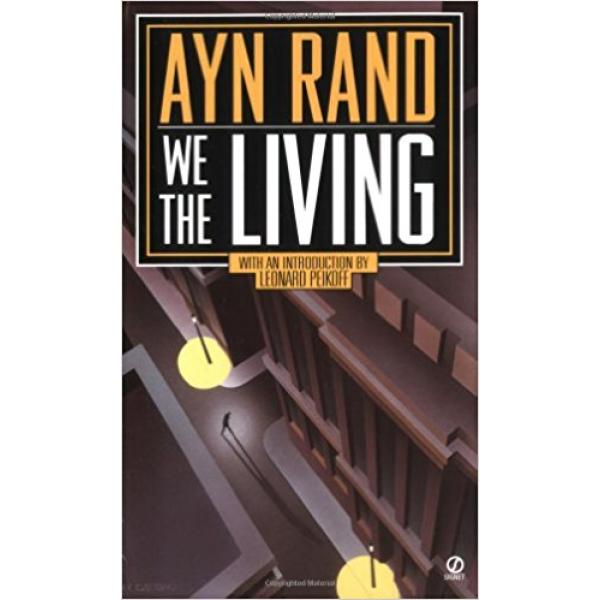 Ayn Rand | We the living 1