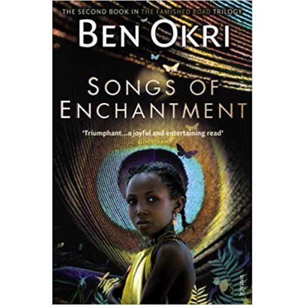 Ben Okri   Songs of Enchantment 1
