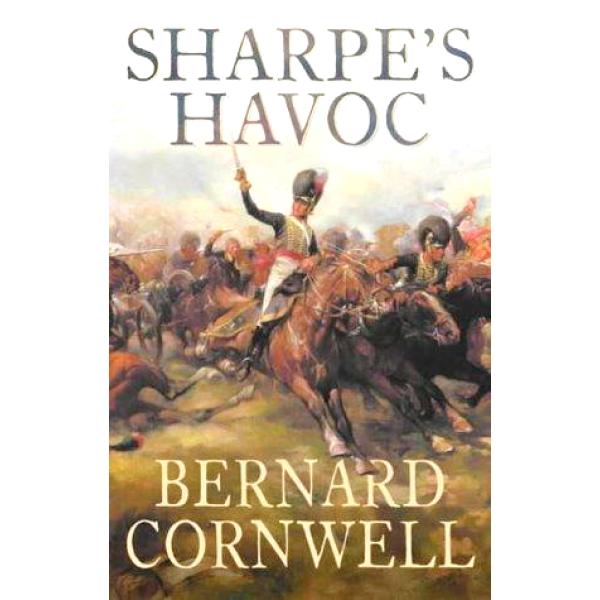 Bernard Cornwell | Sharpes Havoc 1
