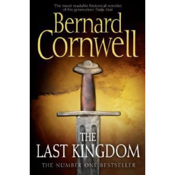 Bernard Cornwell | The Last Kingdom 1