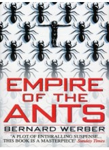 Bernard Werber | Empire of the Ants
