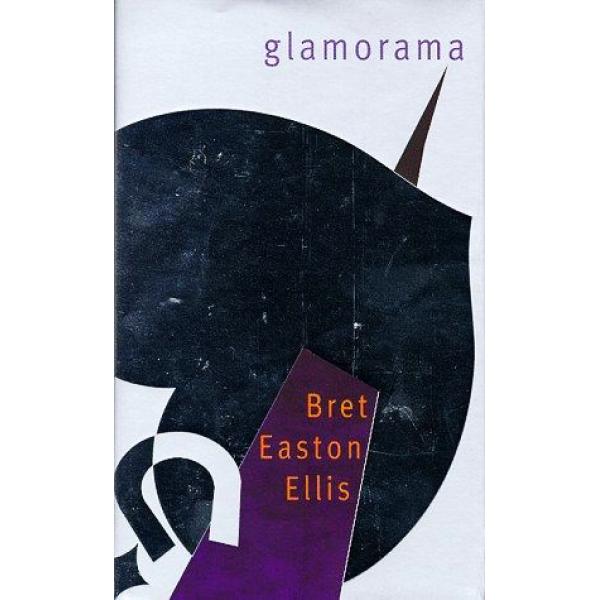 Bret Easton Ellis | Glamorama 1