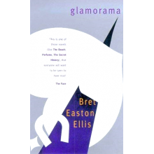 Bret Easton Ellis | Glamorama