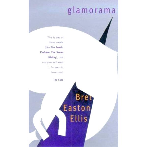 Bret Easton Ellis   Glamorama 1