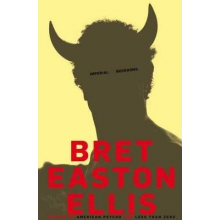Bret Easton Ellis | Imperial Bedrooms