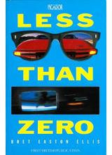 Bret Easton Ellis   Less Than Zero