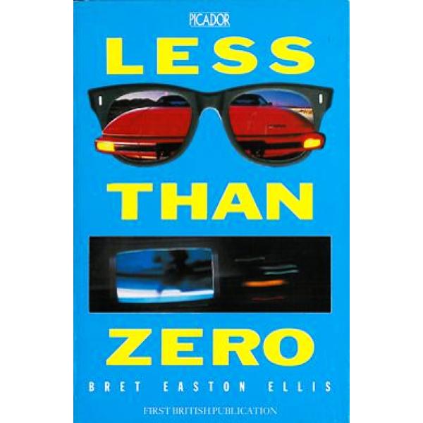 Bret Easton Ellis | Less Than Zero 1
