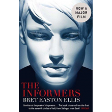 Bret Easton Ellis | The Informers