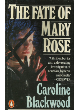 Caroline Blackwood | Fate Of Mary Rose