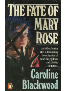 Caroline Blackwood | Fate Of Mary Rose