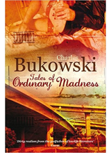Charles Bukowski | Tales Of Ordinary Madness