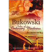 Charles Bukowski | Tales Of Ordinary Madness