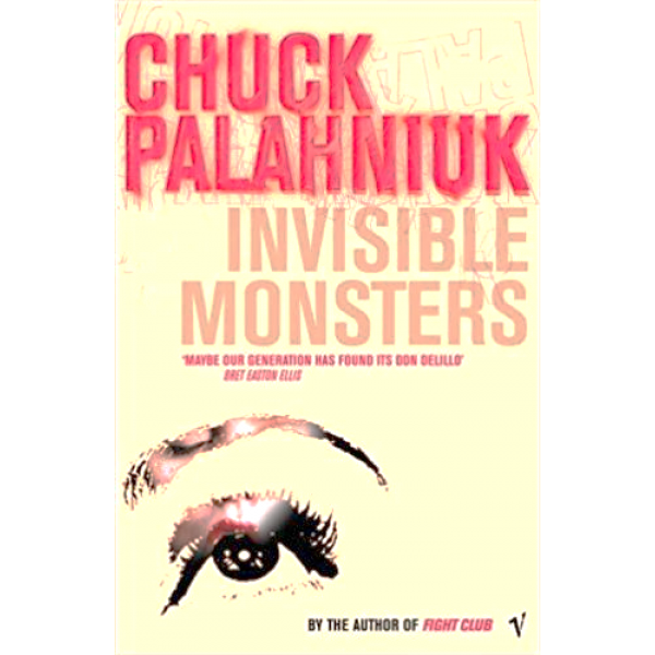 Chuck Palahniuk | Invisible Monsters 1