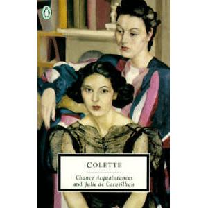 Colette | Chance Acquaintances and Julie de Carneilhan