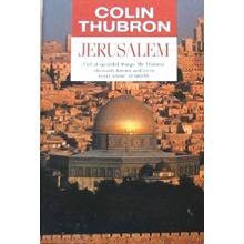 Colin Thubron   Jerusalem
