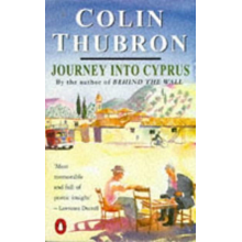 Colin Thubron | Journey into Cyprus