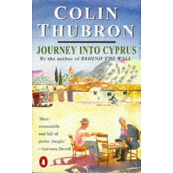 Colin Thubron | Journey into Cyprus 1