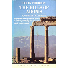 Colin Thubron | The Hills Of Adonis