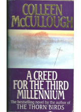 Colleen McCullough | A Creed For The Third Millennium